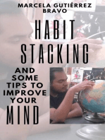 Habit Stacking and some Tips to Improve Your Mind
