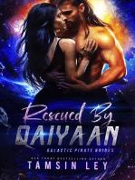 Rescued by Qaiyaan