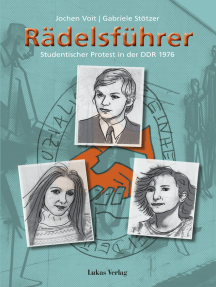 Rädelsführer: Studentischer Protest in der DDR 1976