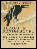Rapaci e denigratori Stefano Poma