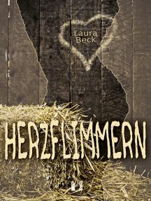 Herzflimmern: Liebesroman