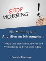 Mit Mobbing und Angriffen im Job umgehen