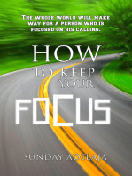 How To Keep Your Focus