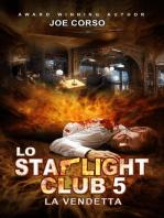 Lo Starlight Club 5