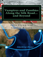 Vampires & Zombies Along the Silk Road...and Beyond