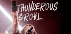 Thunderous Grohl