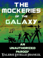 The Mockeries of the Galaxy