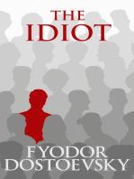Idiot, The