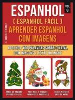 Espanhol ( Espanhol Fácil ) Aprender Espanhol Com Imagens (Vol 8)