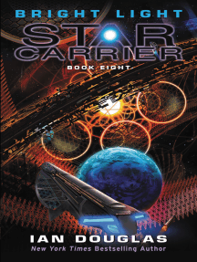 Bright Light: Star Carrier: Book Eight