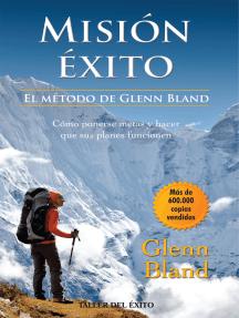 Misión éxito: El método de Glenn Bland