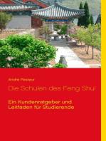 Die Schulen des Feng Shui