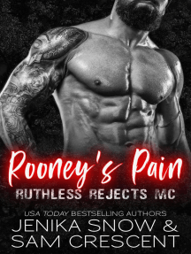 Rooney's Pain (Ruthless Rejects, 2): Ruthless Rejects MC