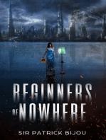Beginners Of Nowhere