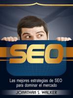 SEO: Las mejores estrategias de SEO para dominar el mercado