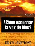 ¿Cómo escuchar la voz de Dios?
