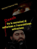 Daesh tra le secrezioni di settarismo e l'oscurantismo sottrazione