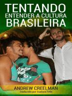 Tentando Entender a Cultura Brasileira