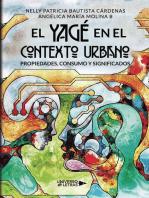El Yagé en el contexto urbano