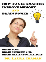 How to Get Smarter, Improve Memory and Brain Power