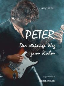 Peter: Der steinige Weg zum Ruhm