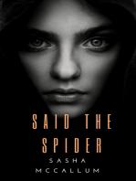 Said the Spider