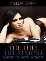 The Full Treatment