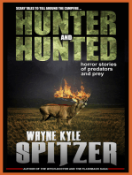 Hunter and Hunted | Horror Stories of Predators and Prey