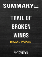 Summary of Trail of Broken Wings by Sejal Badani | Trivia/Quiz for Fans