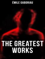 The Greatest Works of Émile Gaboriau