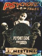 Psychotic Tales