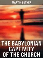 The Babylonian Captivity of the Church