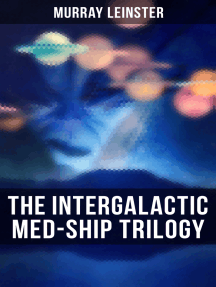 The Intergalactic Med-Ship Trilogy: Med Ship Man, This World Is Taboo & The Hate Disease