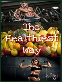 The Healthiest Way