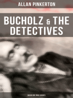 Bucholz & the Detectives (Based on True Events)