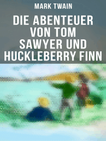 Die Abenteuer von Tom Sawyer und Huckleberry Finn: Illustrierte Ausgabe