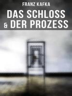 Das Schloss & Der Prozess