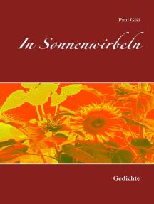 In Sonnenwirbeln: Gedichte