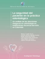 La seguridad del paciente en la práctica odontológica: Un análisis de las atenciones inseguras en odontología en instituciones docencia-servicio en Colombia