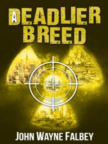 A Deadlier Breed