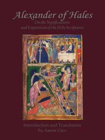 Alexander of Hales: On the Significations and Exposition of the Holy Scriptures