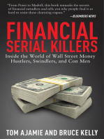 Financial Serial Killers
