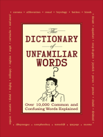 The Dictionary of Unfamiliar Words: Over 10,000Common and Confusing Words Explained