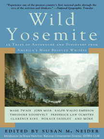 Wild Yosemite: 25 Tales of Adventure and Discovery from America's Most Beloved Writers