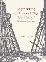 Engineering the Eternal City
