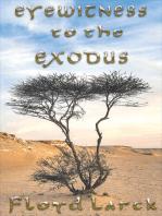 Eyewitness to the Exodus
