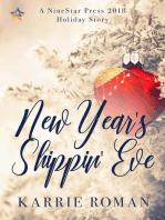 New Year's Shippin' Eve