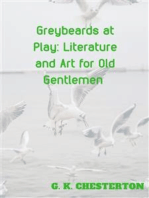 Greybeards at Play Literature and Art for Old Gentlemen