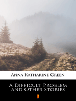 A Difficult Problem and Other Stories