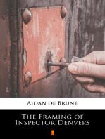 The Framing of Inspector Denvers